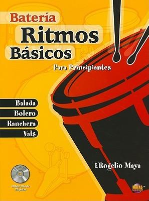 Batería Ritmos Básicos Libro - Para Principiantes  by  Rogelio Maya
