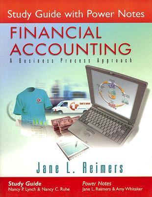 Study Guide with Power Notes for Financial Accounting: A Business Process Approach Nancy P. Lynch