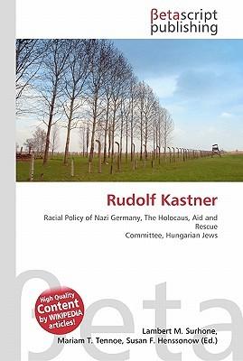 Rudolf Kastner  by  NOT A BOOK