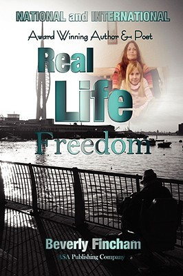 Real Life Freedom Beverly Fincham