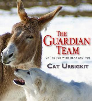 The Guardian Team: On the Job with Rena and Roo Cat Urbigkit