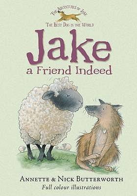 Jake A Friend Indeed Annette Butterworth