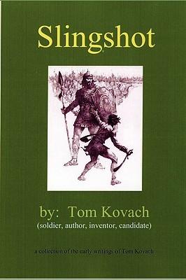 Slingshot Tom Kovach