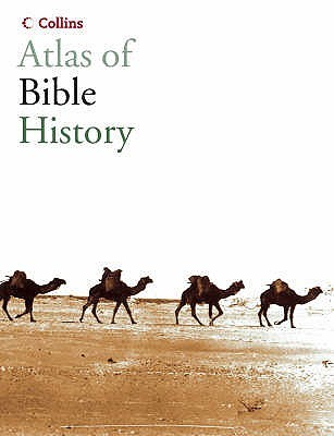Collins Atlas Of Bible History James Pritchard