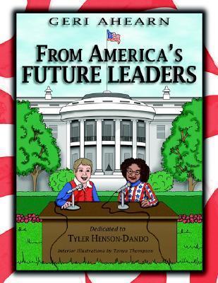 From Americas Future Leaders: Dedicated to Tyler Henson-Dando Geri Ahearn