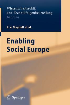 Enabling Social Europe Bernd von Maydell