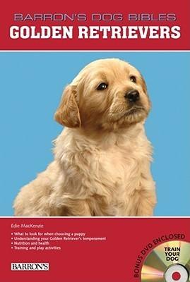 Golden Retrievers [With DVD]  by  Edie Mackenzie