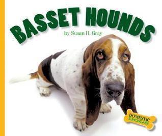 Basset Hounds  by  Susan H. Gray