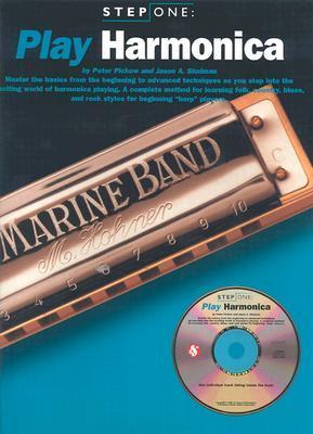 Step One: Play Harmonica Value Pack Peter Pickow