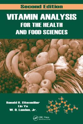 Vitamin Analysis for the Health and Food Sciences  by  Ronald R. Eitenmiller