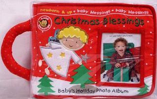 Christmas Blessings Babys Holiday Photo Album Alice Joyce Davidson