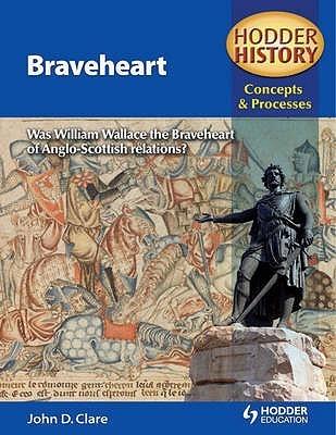 Braveheart John D. Clare