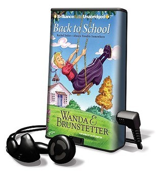 Back to School [With Earbuds] Wanda E. Brunstetter