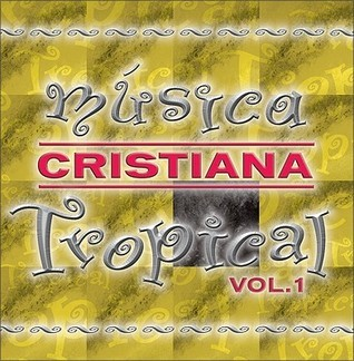 Musica Cristiana Tropical, Vol. 1  by  Doris Machin