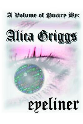 eyeliner  by  Alica Griggs