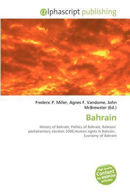Bahrain  by  Frederic P.  Miller