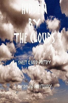 Hidden the Clouds by David Prestbury