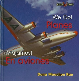 Planes/En Aviones Dana Meachen Rau