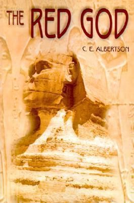 The Red God C.E. Albertson