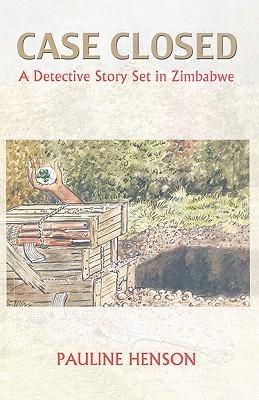 Case Closed. a Detective Story Set Pauline Henson