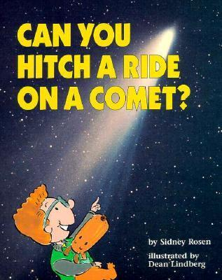 Can You Hitch a Ride on a Comet? Sidney Rosen