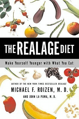 The RealAge Diet  by  Michael F. Roizen