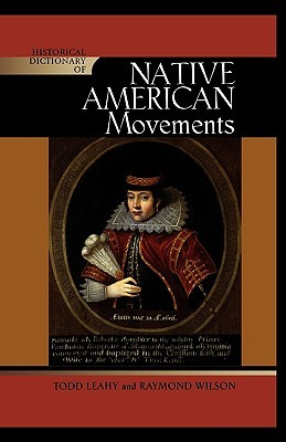 The A to Z of Native American Movements  by  Todd Leahy