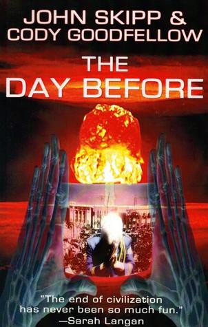 The Day Before  by  John Skipp