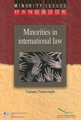 Minorities in International Law  by  Gaetano Pentassuglia