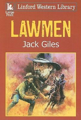 Lawmen  by  Jack Giles