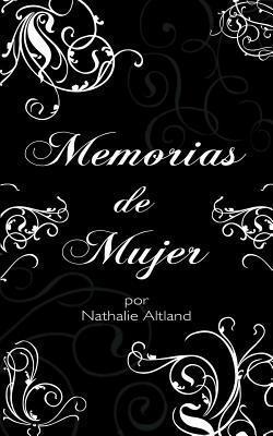 Memorias de Mujer  by  Nathalie Altland