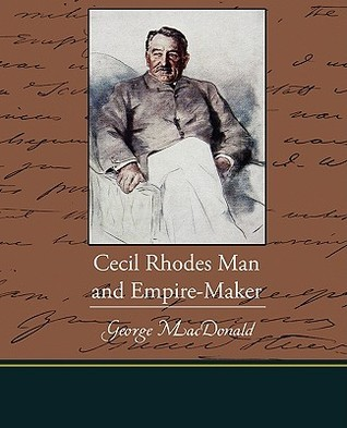 Cecil Rhodes Man and Empire-Maker  by  Catherine Radziwill