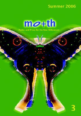 Moth Magazine Issue 3  by  Vicki Whicker