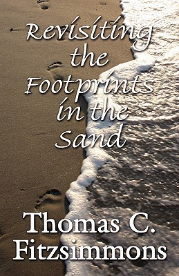 Revisiting the Footprints in the Sand  by  Thomas  Fitzsimmons