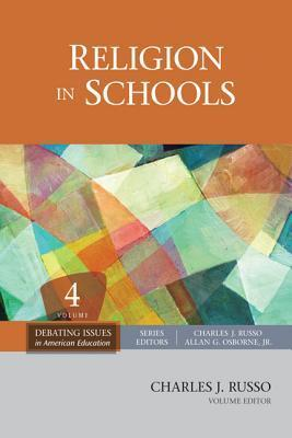 Religion in Schools  by  Charles J. Russo