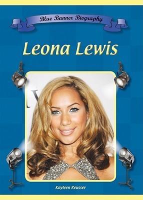 Leona Lewis Kayleen Reusser