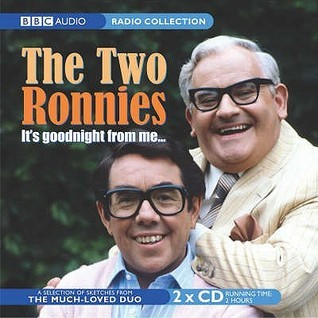 The Two Ronnies Its Goodnight From Me  by  Ronnie Corbett