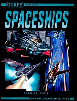 GURPS Spaceships  by  David L. Pulver