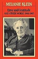 Obras completas, v. 3: Envidia Y Gratitud y otros trabajos  by  Melanie Klein