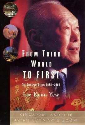 The Singapore Story: Memoirs of Lee Kuan Yew (1965 - 2000) (Li guang yao hui yi lu, in traditional Chinese, NOT in English)  by  Lee Kuan Yew
