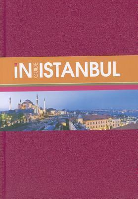 InGuide Istanbul [With Pull-Out Map] Monaco Books