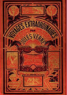 Abenteuer Des Kapit NS Hatteras  by  Jules Verne