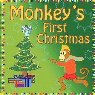 Monkeys First Christmas  by  Jamie Brambila