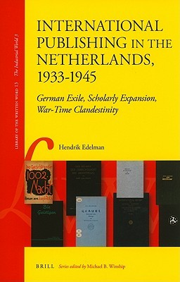 Dutch-American Bibliography, 1693-1794: A Descriptive Catalog of Dutch-Language Books, Pamphlets and Almanacs Printed in America Hendrik Edelman