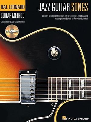 Jazz Guitar Songs: Hal Leonard Guitar Method Supplement  by  Hal Leonard Publishing Company