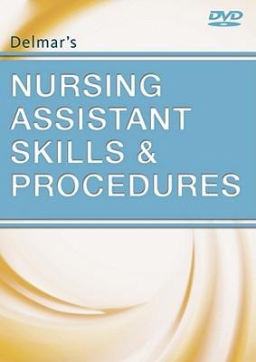 Delmars Nursing Assistant Skills and Procedures Delmar Thomson Learning