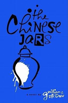 The Chinese Jars William  C. Gordon
