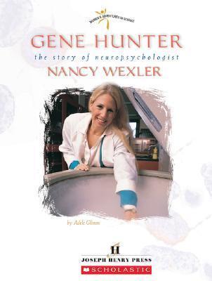Gene Hunter: The Story of Neuropsychologist Nancy Wexler Adele Glimm
