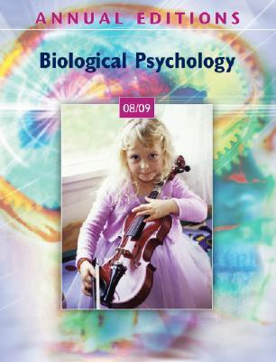 Annual Editions: Biological Psychology 08/09 Boyce M. Jubilan