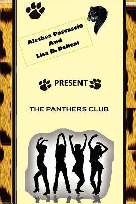 The Panthers Club Alethea M. Pascascio